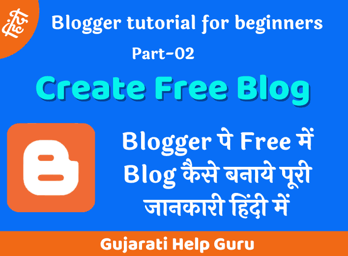How To Create Free Blog For Blogger 2020